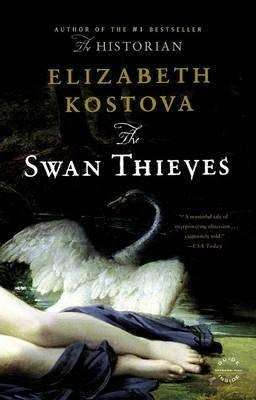 Book Review – THE SWAN THIEVES by Elizabeth Kostova