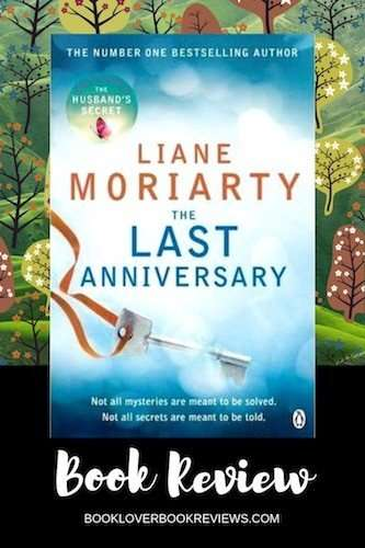 The Last Anniversary Liane Moriarty Review