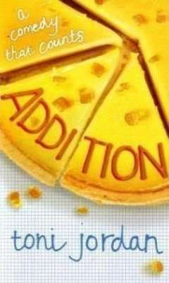 Book Review – ADDITION by Toni Jordan