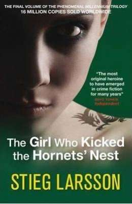 Book Review – THE GIRL WHO KICKED THE HORNET'S NEST by Stieg Larsson