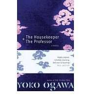 Book Review – THE HOUSEKEEPER + THE PROFESSOR by Yoko Ogawa