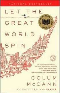 Book Review – LET THE GREAT WORLD SPIN by Colum McCann