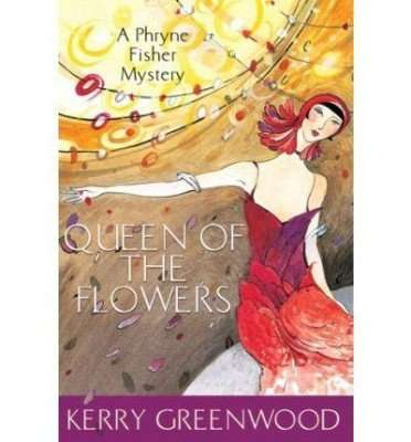 Teaser Tuesday – Queen of the Flowers by Kerry Greenwood