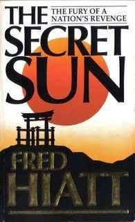THE SECRET SUN by Fred Hiatt
