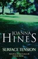 SURFACE TENSION by Joanna Hines