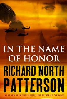 In The Name of Honour Richard North Patterson