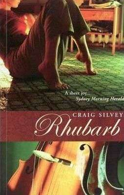 Book Review – RHUBARB by Craig Silvey