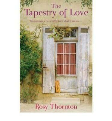 Tapestry of Love - Rosy Thornton