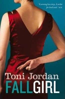 Book Review – FALL GIRL by Toni Jordan