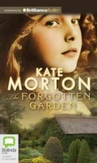 Book Review – THE FORGOTTEN GARDEN by Kate Morton