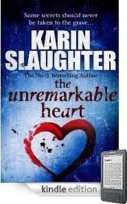 Book Review – THE UNREMARKABLE HEART by Karin Slaughter – Short Story