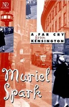 Book Review – A FAR CRY FROM KENSINGTON by Muriel Spark