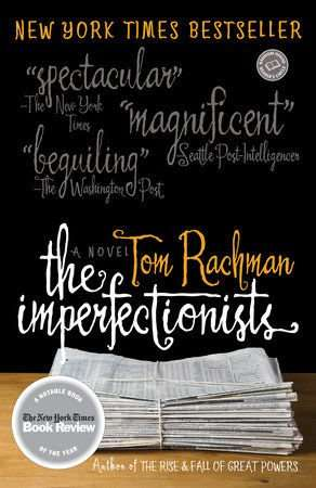 Tom Rachman The Imperfectionists