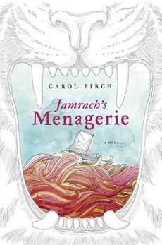Teaser Tuesday – JAMRACH'S MENAGERIE by Carol Birch