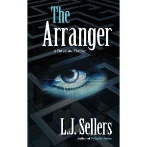The Arranger by L J Sellers