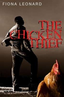 Giveaway – The Chicken Thief by Fiona Leonard