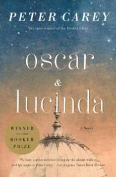 Book Review – OSCAR AND LUCINDA by Peter Carey