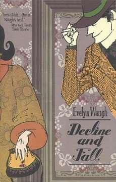 Book Review – DECLINE AND FALL by Evelyn Waugh