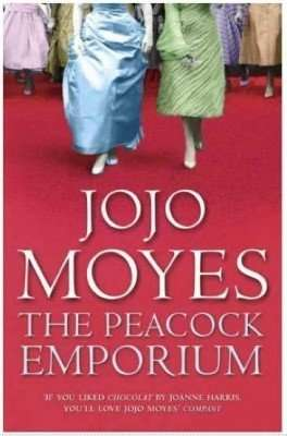 Book Review – THE PEACOCK EMPORIUM by Jojo Moyes