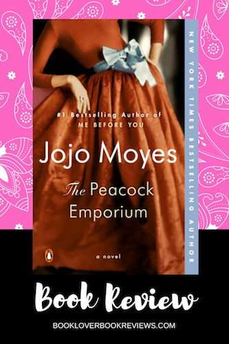The Peacock Emporium by Jojo Moyes Book Review Banner - Book cover (woman in brown dress) on pink background