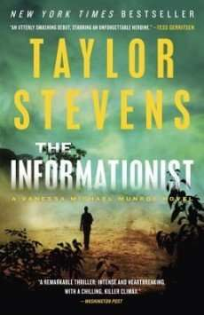 Book Review – THE INFORMATIONIST by Taylor Stevens