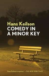 Book Review – COMEDY IN A MINOR KEY by Hans Keilson