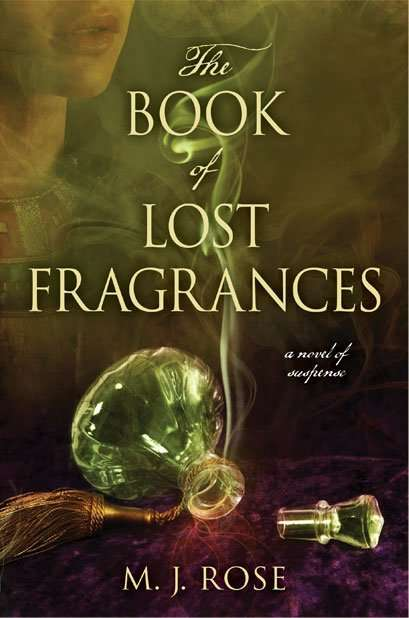 The Book of Lost Fragrances M J Rose