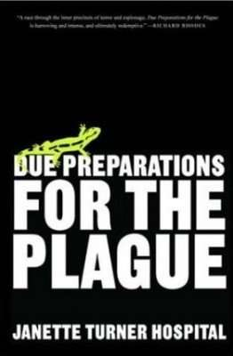 Booklover Cover Comparison – DUE PREPARATIONS FOR THE PLAGUE by Janette Turner Hospital