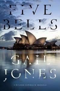 Book Review – FIVE BELLS by Gail Jones
