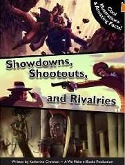 Book Review – SHOWDOWNS SHOOTOUTS AND RIVALRIES by Katherine Crowton