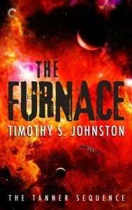 The Furnace Timothy Johnston The Tanner Sequence