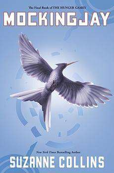 Mockingjay, Hunger Games Book 3 by Suzanne Collins