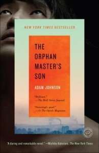 Book Giveaway – THE ORPHAN MASTER'S SON by Adam Johnson
