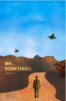 Winner announced – International Giveaway of MR SOMETHING by Jay Baker