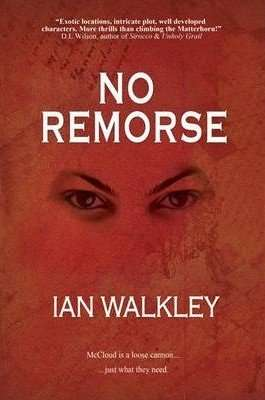 Winner announced – International Giveaway of NO REMORSE by Ian Walkley
