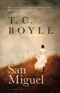 San Miguel by T C Boyle