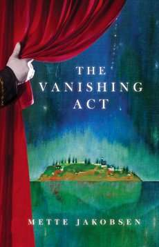 Mette Jakobsen - The Vanishing Act