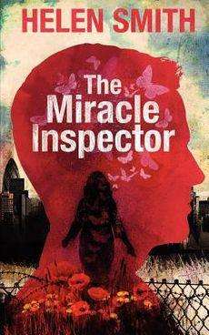 Book Review – THE MIRACLE INSPECTOR by Helen Smith