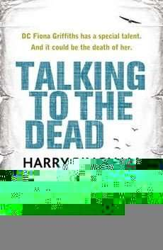 Teaser Tuesday – TALKING TO THE DEAD by Harry Bingham