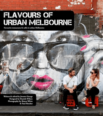 Book Review – FLAVOURS OF URBAN MELBOURNE by Jonette George