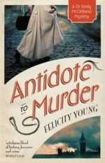 Antidote to Murder by Felicity Young