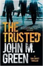 The Trusted by John M Green