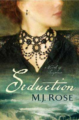 Book Review – SEDUCTION by M J Rose