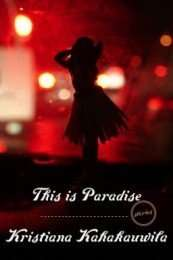 Book Review – THIS IS PARADISE by Kristiana Kahakauwila