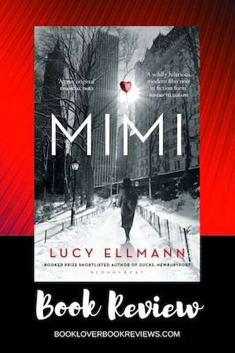 Mimi - Lucy Ellmann - Book Review