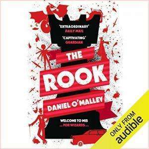 The Rook Daniel O'Malley