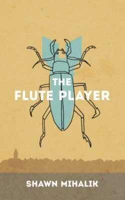 Book Review – THE FLUTE PLAYER by Shawn Mihalik