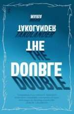 The Double and other stories by Maria Takolander