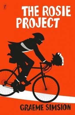 The Rosie Project Graeme Simsion Text Publishing