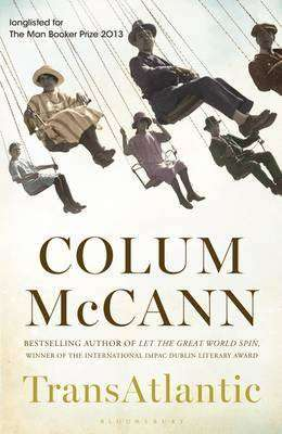 Book Review – TRANSATLANTIC by Colum McCann